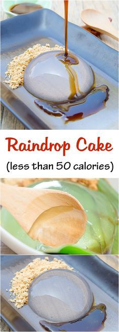 Raindrop Cake. This popular and unique food trend can be made at home. It's low in calories, less than 50 calories per serving!