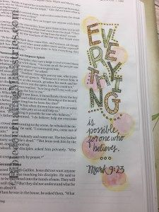 I showed off my playful side in this Bible Journaling entry from the book of Mark. Watercolors and my Beautiful Word Bible made for the perfect combination here.