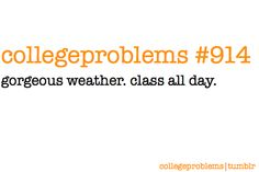 College Problems #914: for. real.
