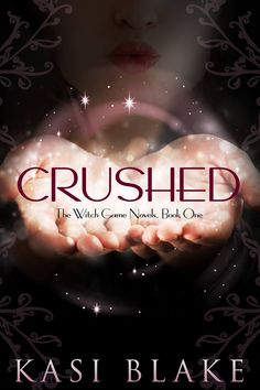 CRUSHED by Kasi Blake Clean Teen Publishing has a new release. CRUSHED by Kasi Blake is the first book in a young adult paranormal romance series called— The Witch Games. Love Book, Book 1, Ya Books, Books To Read, Secret Game, Paranormal Romance Series, Bae, Favorite Book Quotes, Books For Teens