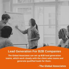 The Global Associates can set up B2B lead generation teams, which work closely with the client sales teams and generate qualified leads for them. #b2bleadgeneration #b2bsales #b2b #leadgeneration #leadgenerationcompanies