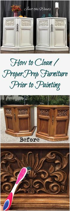 How to Clean / Proper Prep Furniture Prior to Painting by Just the Woods
