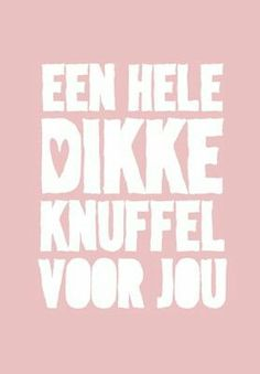 Love & hug Quotes : QUOTATION – Image : Quotes Of the day – Description Sharing is Caring – Don't forget to share this quote ! Hug Quotes, Words Quotes, Best Quotes, Sayings, Hugs And Cuddles, Dutch Quotes, Quotes About Everything, Love Hug, Typography Quotes