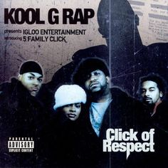 It's 5 Family Click, we all about thugging Kool G Rap, Hip Hop Albums, Bristol, Respect, Charts, Movie Posters, Number, Group, Outfit