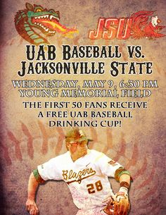 Final mid-week game of the season! 1st 50 fans receive FREE UAB Baseball drinking cup