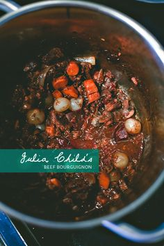 Julia Childs' Beef bourguignon.  Her recipe it to die for.
