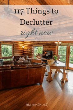 117 Things to Declutter Right Now - Stuff! We accumulate stuff and never let it go. These 117 things are items you can toss out right now, today and never even miss them. Free yourself from the clutter and overwhelm and be happier, today!