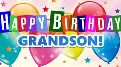 Loving Birthday Messages for Grandson. Greetings, happy birthday wishes, SMS, blessings to Grandson, E-greeting card for Grandson's birthday from Grandparent. Happy Birthday Grandson Images, Grandson Birthday Quotes, Happy Birthday Wishes Images, Happy Birthday Pictures, Birthday Photos, Late Birthday Wishes, Birthday Wishes For Myself, Birthday Greetings, Happy Birthday In Heaven