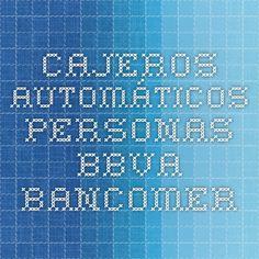 Cajeros Automáticos Personas - BBVA Bancomer