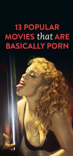 13 Popular Movies That Are Basically Porn