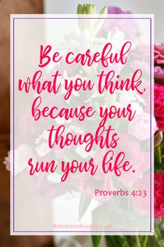 Inspirational & Encouraging Scripture for Training your Mind. Proverbs to stimulate life-changing thoughts. Bible Verses Quotes Inspirational, Scripture Verses, Religious Quotes, Encouragement Quotes, Scriptures, Favorite Bible Verses, Favorite Quotes, Proverbs 4, Word Of Faith