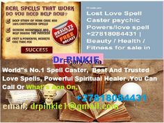 Spell Caster with, Guaranteed Results DR PINKIE - Figany South Africa, Classifieds, Free Classifieds, Online Classifieds