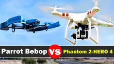 Parrot Bebop Vs DJI Phantom 2 With GoPro Hero 4 Black - Drone Comparison