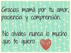 Gracias Madre Quotes más de 100 bonitas frases para el día de la madre, pensamientos