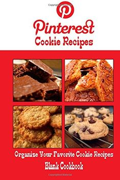 Pinterest Cookie Recipes Blank Cookbook (Blank Recipe Book): Recipe Keeper For Your Pinterest Cookie Recipes by Debbie Miller http://www.amazon.com/dp/1500553182/ref=cm_sw_r_pi_dp_zl-kvb1QNY9F1