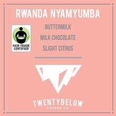 FTO Rwanda - Nyamyumba from Twenty Below Coffee Co for $13.00.  Fair Trade Certified!  #FairTrade #FathersDay #coffee