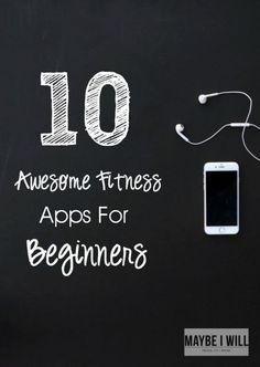 10 Awesome Fitness Apps for Beginners that will help you MakeYourMove into getting fit! #Apps #Fitness #Health #Workout