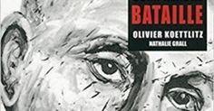 Olivier Koettlitz et Nathalie Grall : Comprendre Bataille