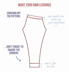 How to make your own legging pattern