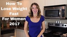 How to lose weight fast for women.