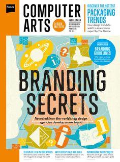 #Computer #Arts Magazine 234. #Branding secrets! Revealed: how the world's top #design agencies develop a new #brand.
