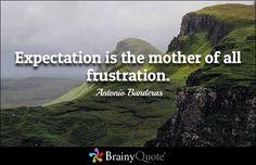 Expectation Quotes - BrainyQuote