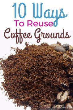 Check out the top ten uses for old coffee grounds from your coffee maker. You won't want to pitch them next time!