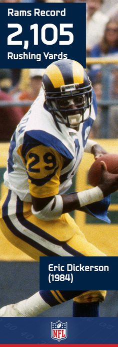 Eric Dickerson yards in 1984 is also the NFL& single-season rushing r. Football Records, Football Fans, Football Stuff, College Football, Canadian Football, American Football Players, La Rams, Eric Dickerson, Best Running Backs