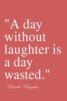 A day without laughter... #words