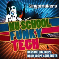 Nu School Funky Tech from Singomakers