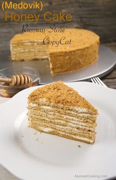 Honey Cake Recipe (Medovik) Russian-Store CopyCat Our local Russian Store sells these amazingly soft, spongey and thin cake layers that make for one of the most delicious honey cakes sold in the area -Medovik. Russian Honey Cake, Russian Cakes, Russian Desserts, Russian Recipes, Russian Dishes, Armenian Recipes, Ukrainian Recipes, Honey Cake Recipe Easy, Birthday Cakes