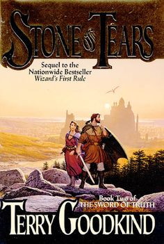 ✿ Stone of Tears ~ Sword of Truth  ~ by Terry Goodkind ✿
