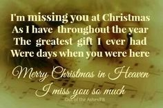 It will be a year and my first Christmas without you. Merry Christmas in Heaven Mommy xoxo! Love you and miss you so so much! Merry Christmas In Heaven, Christmas Mom, Missing My Husband, Miss You Mom, Daddy, Christmas Quotes, Xmas Poems, In Loving Memory, In This World