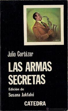 Julio Cortazar - Las armas secretas (1979)