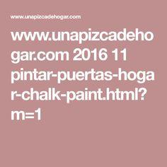 www.unapizcadehogar.com 2016 11 pintar-puertas-hogar-chalk-paint.html?m=1