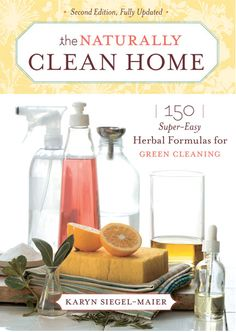 """You don't need to pay a fortune for expensive ""green"" commercial cleaning products. It's easy and inexpensive to mix up effective, nontoxic alternatives using basic kitchen staples — baking soda, vinegar, lemon juice, herbs, and borax — plus a handful of easy-to-find essential oils."" Karyn Siegel-Maier offers 150 all-natural, easy herbal recipes for cleaning everything in your home in her book, The Naturally Clean Home."