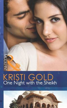 Buy One Night with the Sheikh (Mills & Boon Modern) by Kristi Gold and Read this Book on Kobo's Free Apps. Discover Kobo's Vast Collection of Ebooks and Audiobooks Today - Over 4 Million Titles! First Night, Romance Novels, Fiction Books, Over Love, This Book, Old Flame, Never Forget, Grief, Modern