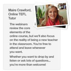Interactive TEFL Webinars  http://www.onlinetefl.com/moodle-webinar.html