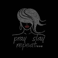 a4f4ecbd Faith, Pray Slay Repeat Glamour Girl (9x9.25