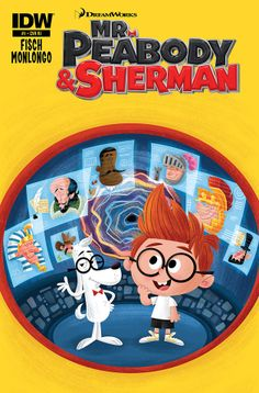 CGI 'Mr. Peabody & Sherman' Trailer and Tie-In Comic Honors and Updates the Hand-Drawn Classic