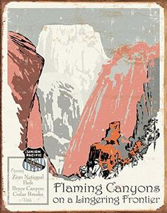 Union Pacific - Flaming Canyons Tin Sign , 12x16- Made In The USA