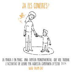 La Maria i en Marc, una família monoparental, que vol trobar l'activitat de lleure per aquesta campanya d'estiu 2014