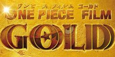 ONE PIECE GOLD STREAMING ITA