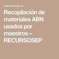 Recopilación de materiales ABN usados por maestros – RECURSOSEP Math For Kids, College, Education, Maths, Montessori, Childhood, Self Esteem Activities, Teaching Time, Kids Math
