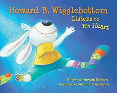 Howard B. Wigglebottom Listens To His Heart - Kids Audio Books - ideas of Kids Audio Books - Howard B. Wigglebottom Listens To His Heart Social Skills Activities, Teaching Social Skills, Social Emotional Learning, Teaching Kids, Learning Skills, Online Stories, Social Stories, Books Online, Audio Books For Kids