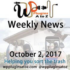 Round up of #WordPress News and Tips October 2, 2017 - http://plugins.wpsupport.ca/round-wordpress-news-tips-october-2-2017/