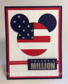"A fun, patriotic card with a little Disney ""magic"" too.  Created by Michelle Suit  Blog: http://disneysuitsme.blogspot.com  All products-Stampin' Up!  #diy  #disney  #card  #papercrafts"