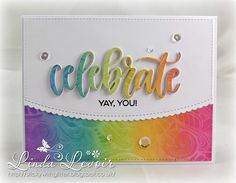 Celebrate card by Linda Levoir - MFT Stamps - Rainbow Blending, Stamping with Water