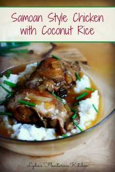 Samoan Style Chicken with Coconut Rice Food of the World ~ Lydia's Flexitarian Kitchen Read Recipe by homemaidsimple Rice Recipes, Asian Recipes, Chicken Recipes, Cooking Recipes, Healthy Recipes, Hawaiian Recipes, Cooking Pork, Chicken Meals, Healthy Food
