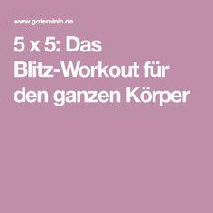 5 x 5: Das Blitz-Workout für den ganzen Körper